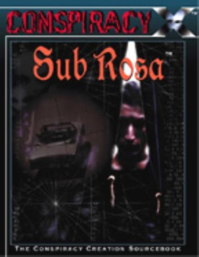 Sub Rosa (Conspiracy X (1st Edition))