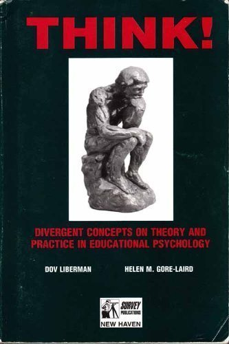THINK! Divergent Concepts on Theory and Practice: Dov Liberman, Helen