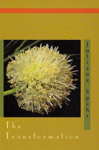 The Transformation (Atelos): Spahr, Juliana