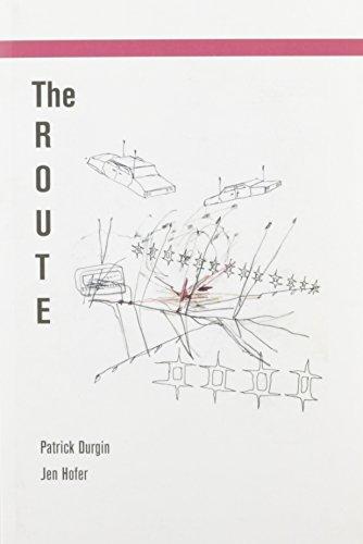 The Route (Atelos Project): Durgin, Patrick; Hofer, Jen
