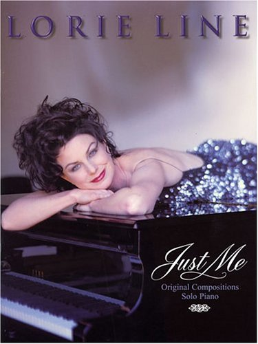 9781891195082: Lorie Line - Just Me: Original Compositions for Solo Piano
