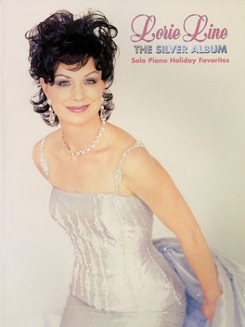 The Silver Album - Lorie Line (Solo Piano Holiday Favorites): Line, Lorie