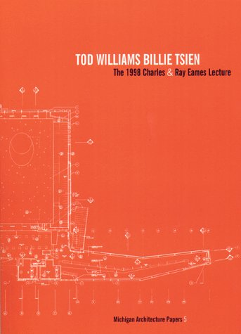 The 1998 Charles & Ray Eames Lecture: Williams, Tod & Billie Tsien