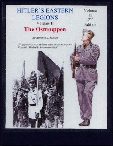 9781891227103: Hitler's Eastern Legions: Volume II: The Osttruppen
