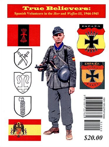 True Believers, Spanish Volunteers in the Heer and Waffen-SS, 1944-1945: Sourd, Jean-Pierre