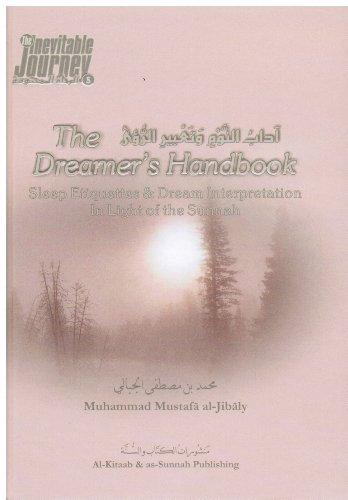 9781891229114: The Dreamer's Handbook (Sleep Etiquettes and Dream Interpretation in Light of the Sunnah)