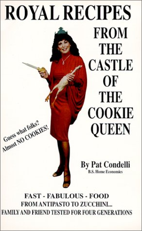 9781891231001: Royal Recipes From The Castle of the Cookie Queen