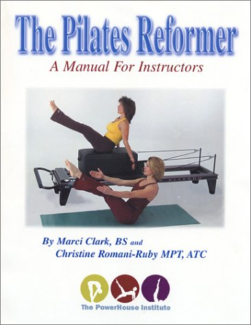9781891231452: PILATES REFORMER A MANUAL FOR INSTRUCTION