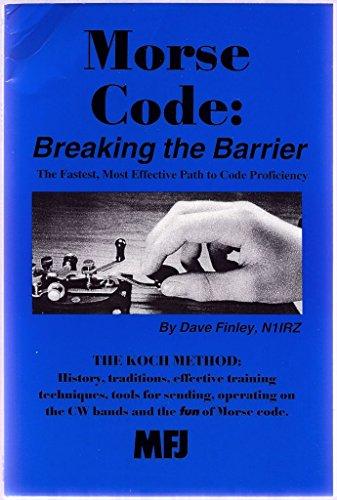 9781891237195: Morse Code: Breaking the Barrier