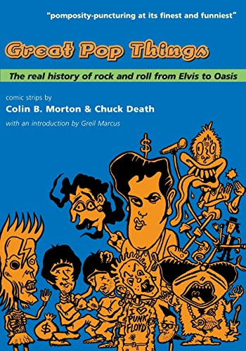 9781891241086: Great Pop Things: The Real History of Rock 'n' Roll from Elvis to Oasis