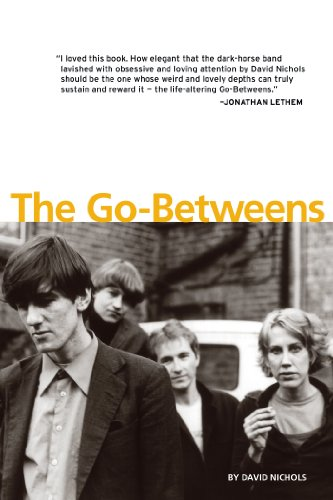 The Go-Betweens (9781891241161) by David Nichols