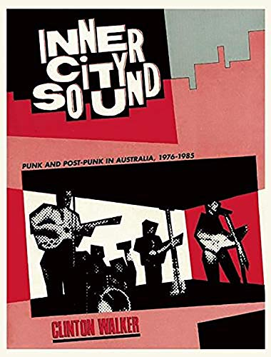 9781891241185: Inner City Sound: Punk and Post-Punk in Australia, 1976-1985