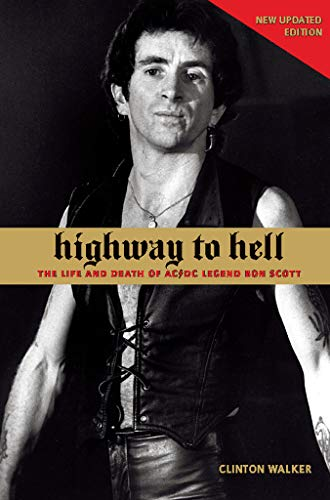 9781891241239: Highway to Hell: The Life and Death of AC/DC Legend Bon Scott