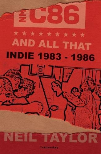 9781891241475: C86 and All That: The Birth of Indie, 1983-86
