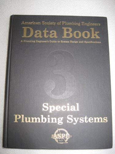 9781891255168: Data Book Special Plumbing Systems (American Society of Plumbing Engineers Data Book, Special Plumbing Systems)