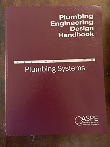 Plumbing Engineering Design Handbook, Volume 1 Fundamentals: American Society of