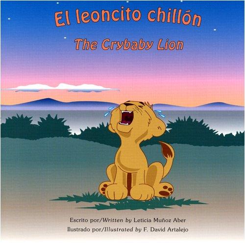 9781891256042: El leoncito chillón / The Crybaby Lion (Bilingual Book/Audio CD/Coloring Book)
