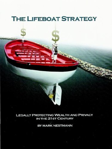 9781891266218: The Lifeboat Strategy: Legally Protecting Wealth and Privacy in the 21st Century