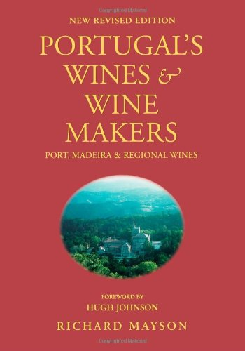 9781891267017: Portugal's Wines & Wine Makers