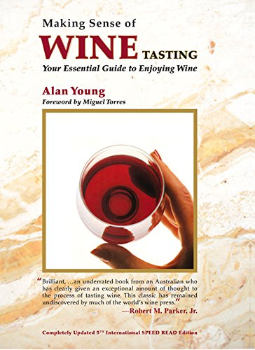 9781891267031: Making Sense of Wine Tasting: Your Essential Guide to Enjoying Wine, Fifth Edition