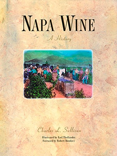 9781891267079: Napa Wine: A History from Mission Days to Present, Second Edition