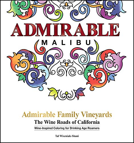 Admirable Family Vineyards: The Wine Roads of