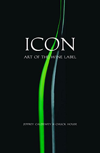 9781891267307: Icon: Art of the Wine Label
