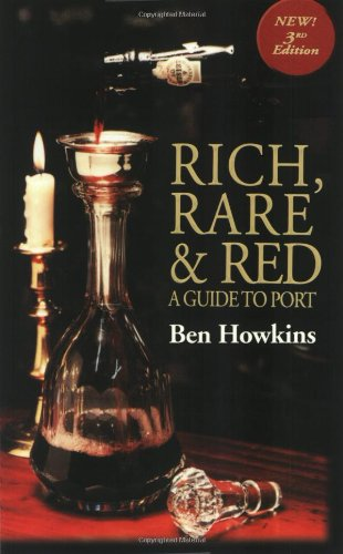 9781891267635: Rich, Rare and Red: A Guide to Port