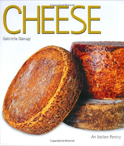 Cheese (Italian Pantry Collection) (1891267698) by Gabriella Ganugi