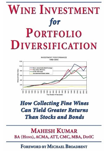 9781891267840: Wine Investment for Portfolio Diversification: How Collecting Fine Wines Can Yield Greater Returns Than Stocks and Bonds