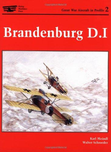 Brandenburg D.I. (Great War Aircraft in Profile,: Karl Meindl; Walter