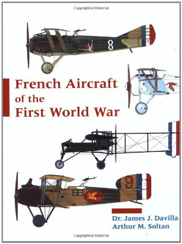 French Aircraft Of The First World War: James Davilla