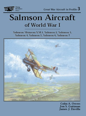 9781891268168: Salmson Aircraft Of World War I (Great War Aircraft in Profile)