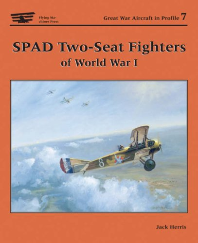 Spad Two-Seater Fighters of World War I: Herris, Jack