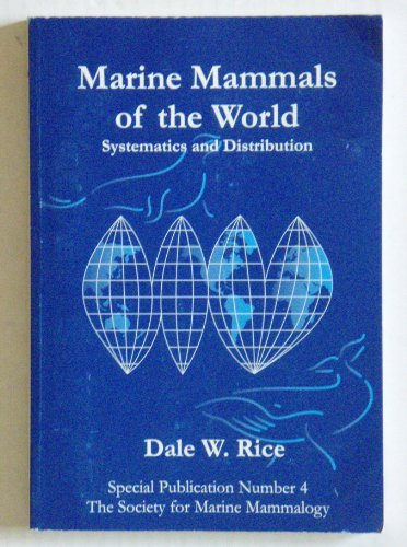 9781891276033: Marine mammals of the world: Systematics and distribution (Special publication / the Society for Marine Mammalogy)