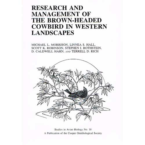 Research and management of the Brown-Headed Cowbird: michael L. Morrison,