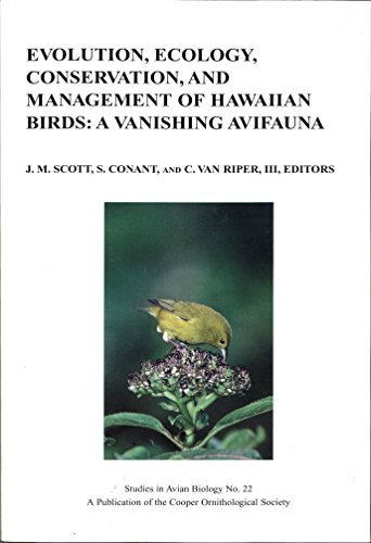 Evolution, Ecology, Conservation, and Management of Hawaiian Birds : A Vanish.