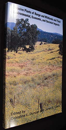 Invasive Plants of Range and Wildlands and Their Evvironmental , Economic and societal Impacts: ...
