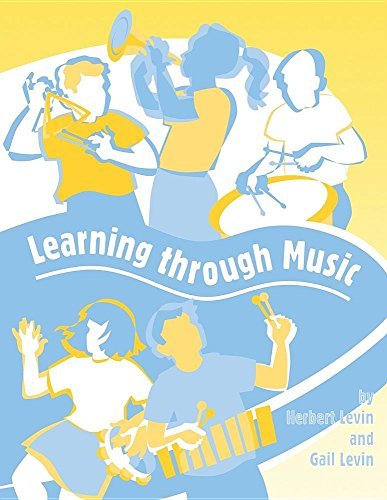 Learning Through Music: Levin, G. M. Bongard, Levin, Herbert