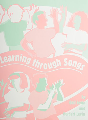 Learning Through Songs: Levin, Gail, Levin, Herbert