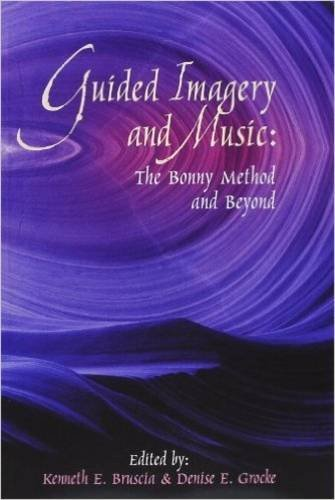 9781891278129: Guided Imagery and Music: The Bonny Method and Beyond