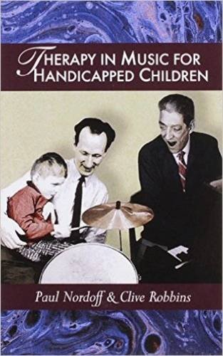 9781891278198: Therapy in Music for Handicapped Children
