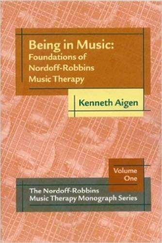 9781891278372: Being in Music: Foundations of Nordoff-Robbins Music Therapy
