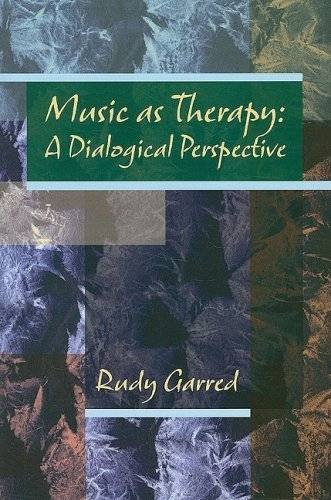 9781891278402: Music as Therapy: A Dialogical Perspective