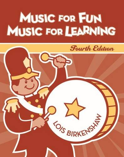 Music for Fun, Music for Learning: Birkenshaw, Lois