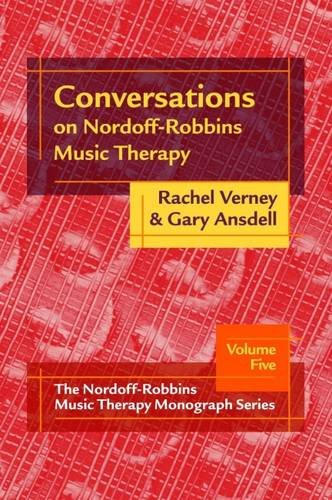 9781891278570: Conversations on Nordoff-Robbins Music Therapy (Nordoff-Robbins Music Therapy Monograph)