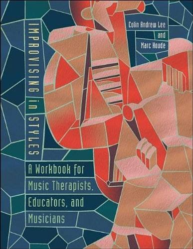 9781891278587: Improvising in Styles; A Workbook for Music Therapists, Educators, and Musicians