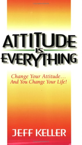 Attitude is Everything 9781891279010 This is a  success manual  that gives readers a step by step plan for taking control of their lives and unleashing their incredible potential. The book consists of 12 Lessons: Your Attitude is Your Window to the World; You're A Human Magnet; Picture Your Way to Success; Make a Commitment and You'll Move Mountains; Turn Your Problems into Opportunities; Your Words Blaze A Trail; How Are You?; Stop Complaining; Associate with Positive People; Confront Your Fears and Grow; Get Out There and Fail; Networking That Gets Results. The book shows how author Jeff Keller used these principles to make a career transition from lawyer to motivational speaker -- and shows readers how they, too, can make positive changes in every area of their lives.