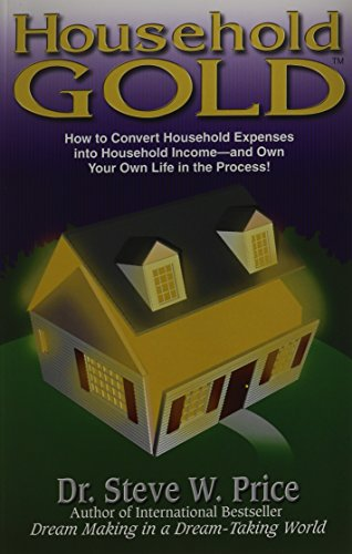 9781891279133: Household Gold (How to Convert Household Expenses into Household Income)