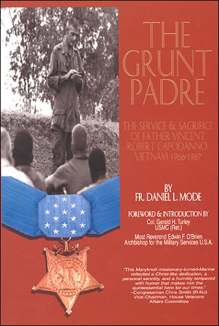 9781891280085: The Grunt Padre: Father Vincent Robert Capodanno Vietnam 1966-1967